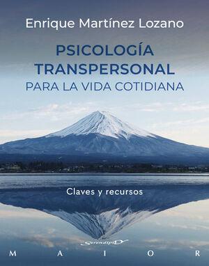 PSICOLOGIA TRANSPERSONAL PARA LA VIDA COTIDIANA -