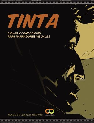 TINTA - DIBUJO Y COMPOSICION PARA NARRADORES VISUA