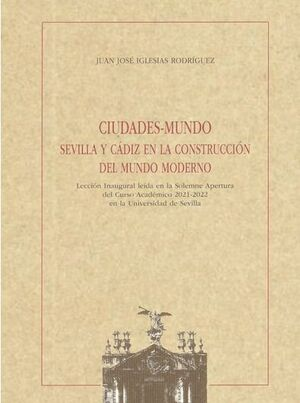 CIUDADES - MUNDO SEVILLA Y CADIZ EN LA CONSTRUCCIO