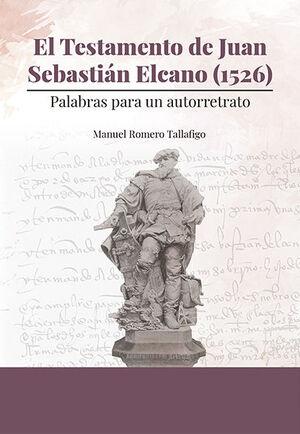 EL TESTAMENTO DE JUAN SEBASTIAN EL CANO  (1526)