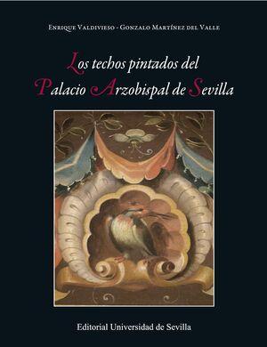 LOS TECHOS PINTADOS DEL PALACIO ARZOBISPAL DE SEVILLA