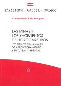 LAS MINAS Y LOS YACIMIENTOS DE HIDROCARBUROS