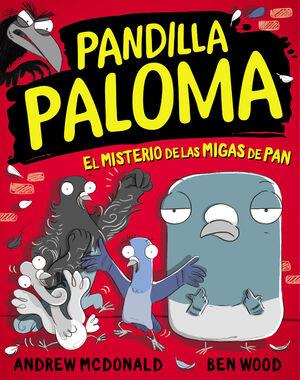 PANDILLA PALOMA 1 - EL MISTERIO DE LAS MIGAS DE PA