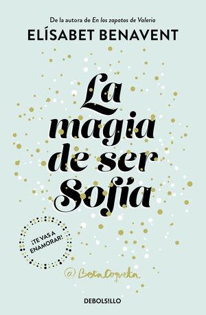 MAGIA DE SER SOFIA, LA (BILOGIA SOFIA 1)