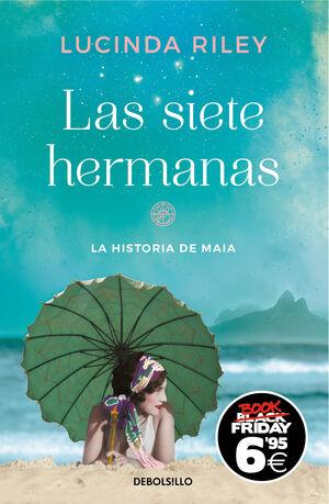 HISTORIA DE MAIA, LA (LAS SIETE HERMANAS 1)