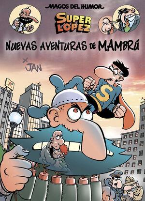 MAGOS DEL HUMOR SUPERLOPEZ 187 - NUEVAS AVENTURAS