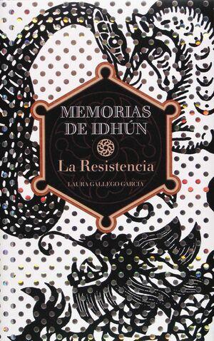 MEMORIAS DE IDHUN.(I)LA RESISTENCIA
