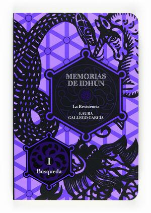 MEMORIAS DE IDHUN.LA RESISTENCIA LIBRO I. SM