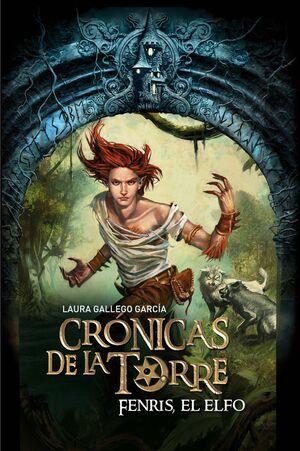 FENRIS EL ELFO. CRONICAS DE LA TORRE 4