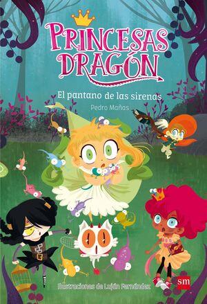 PRINCESAS DRAGON 02 EL PANTANO DE LAS SIRENAS.SM.