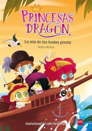PRINCESAS DRAGON 04 LA ISLA DE LAS HADAS PIRATAS.P