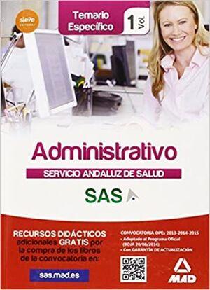ADMINISTRATIVO, SERVICIO ANDALUZ DE SALUD. TEMARIO ESPECÍFICO VOL.1