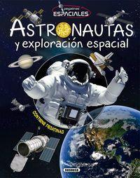 ASTRONAUTAS Y EXPLORACIÓN ESPACIAL