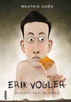 ERIK VOGLER 2 - MUERTE EN EL BALNEARIO