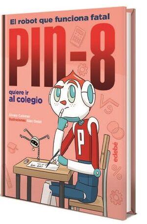 PIN-8 QUIERE IR AL COLEGIO
