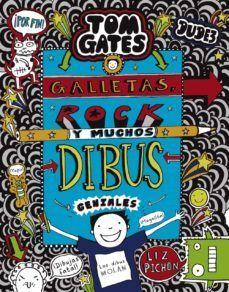 TOM GATES 14: GALLETAS, ROCK Y MUCHOS DIBUS GENIAL