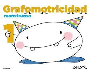 GRAFOMOTRICIDAD MONSTRUOSA 1.