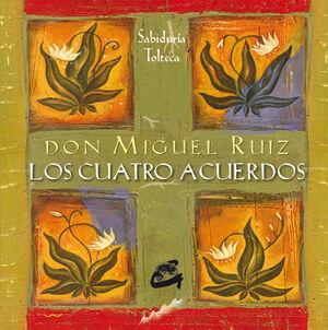 CUATRO ACUERDOS, LOS - SABIDURIA TOLTECA (ESTUCHE)
