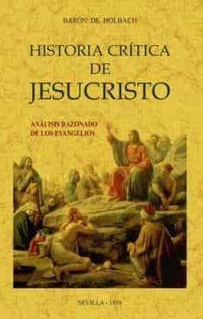 HISTORIA CRITICA DE JESUCRISTO O ANALISIS RAZONADO