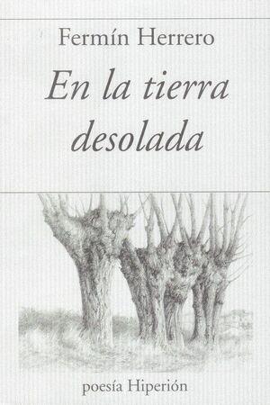 EN LA TIERRA DESOLADA