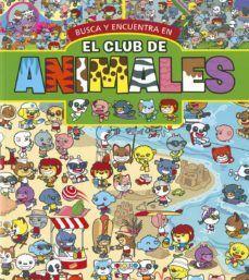 BUSCA Y ENCUENTRA EL CLUB DE LOS ANIMALES 3075-04.