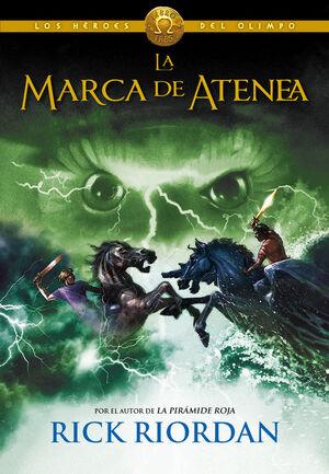 MARCA DE ATENEA, LA - LOS HEROES DEL OLIMPO III