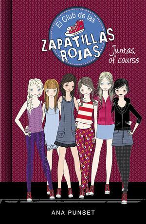 CLUB DE LAS ZAPATILLAS ROJAS 8 - JUNTAS, OF COURSE