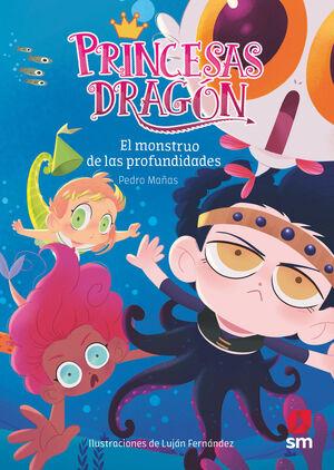 PRINCESAS DRAGON 06 EL MONSTRUO DE LAS PROFUNDIDAD