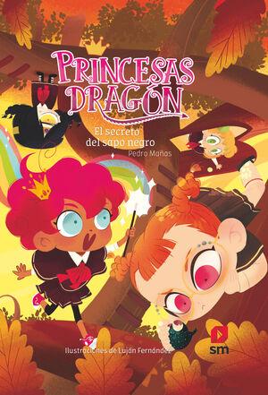 PRINCESAS DRAGON 07 EL SECRETO DEL SAPO NEGRO.SM.