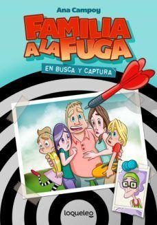 FAMILIA A LA FUGA 1 - EN BUSCA Y CAPTURA