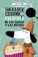 SHERLOCK BONES Y LAS AVENTURAS DE LAS SUMAS Y LAS