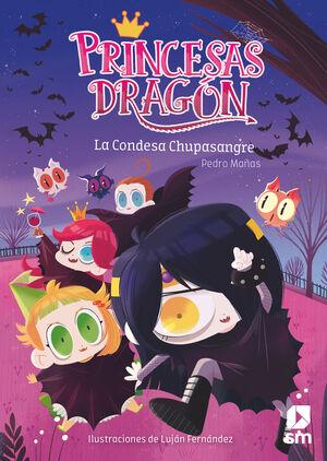 PRINCESAS DRAGÓN 09 LA CONDESA CHUPASANGRE