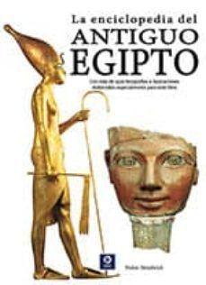 ENCICLOPEDIA DEL ANTIGUO EGIPTO. LA (N/E)