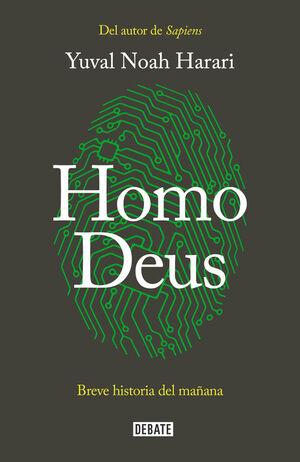 HOMO DEUS - BREVE HISTORIA DEL MA¥ANA
